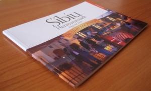 Sibiul se reinventează: Oraşul Breslelor