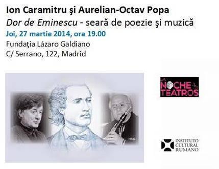 """""""Dor de Eminescu"""" la Madrid, cu Ion Caramitru şi Aurelian-Octav Popa"""